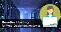 Reseller Hosting for Web Designers: MilesWeb